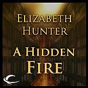 A Hidden Fire: Elemental Mysteries, Book 1 | Elizabeth Hunter