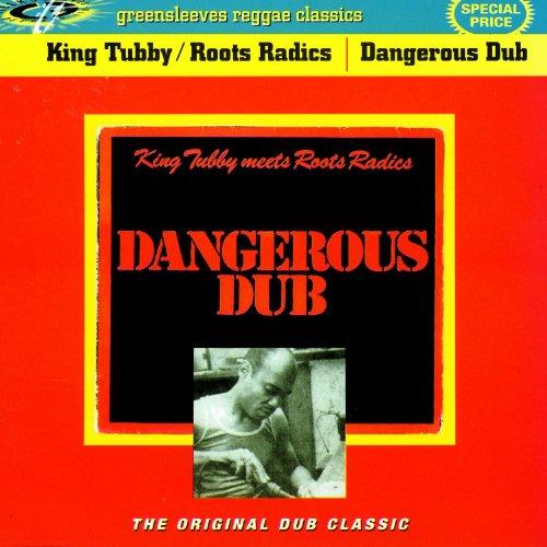 King Tubby Meets Roots Radics - Dangerous Dub (2001) [FLAC] Download