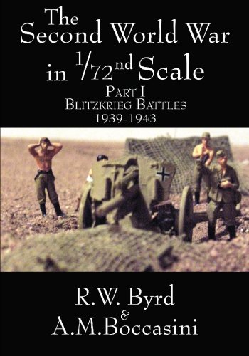 The Second World War in 1-72nd Scale: Volume I, Blitzkrieg Battles, 1939-1943