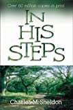 In His Steps, Charles M. Sheldon, 0310327512