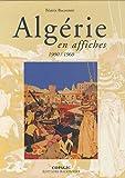 Algérie en affiches : 1900-1960