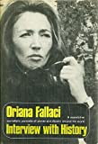 Interview with History, Fallaci, Oriana, 0871405903
