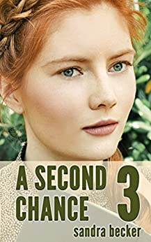 A Second Chance - Part 3 (Amish Countryside Book 10)