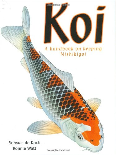 Koi: A Handbook on Keeping Nishikigoi by Firefly Books