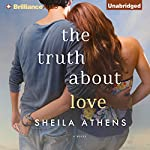 The Truth About Love | Sheila Athens