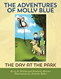 The Adventures of Molly Blue, A. DeVito and Kimberly Blevins, 1475173350