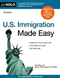 U. S. Immigration Made Easy, Ilona Bray, 1413312071
