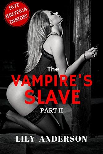 The Vampire's Slave: A dark Vampire Romance (BOOK 2) IMPRISONED