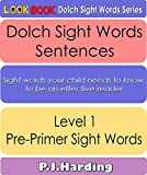 Dolch Sight Words Sentences: Level 1 - Pre-Primer (LOOK BOOK Dolch Sight Word Series)