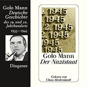 Der Nazistaat. Deutsche Geschichte des 19. und 20. Jahrhunderts (Teil 7) Audiobook