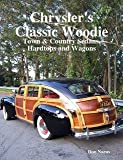 Chrysler's Classic Woody: Town & Country Sedans, Hardtops & Wagons