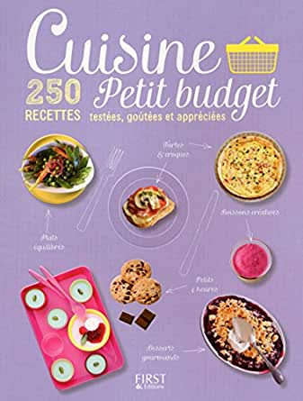 cuisine petit budget 250 recettes test es go t es et appr ci es cuisine facile french. Black Bedroom Furniture Sets. Home Design Ideas