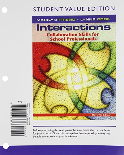 Interactions: Collaboration Skills for School Professionals, Student Value Edition (7th Edition)