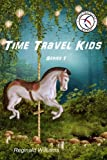 Time Travel Kids (Volume 1)