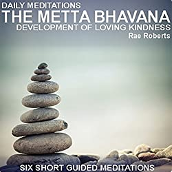 Daily Meditations: The Metta Bhavana