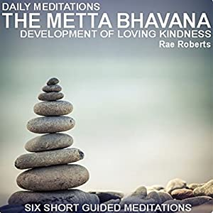 Daily Meditations: The Metta Bhavana Lecture