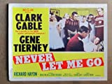 XY31 NEVER LET ME GO Clark Gable original 1953 lobby card. This is a lobby card NOT a video or DVD. Lobby cards were displayed in movie theaters to advertise the film. Lobby cards measure 11 by 14 inches.