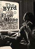 The Byrd Who Flew Alone