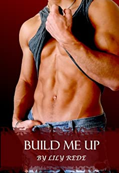 Build Me Up by [Rede, Lily]