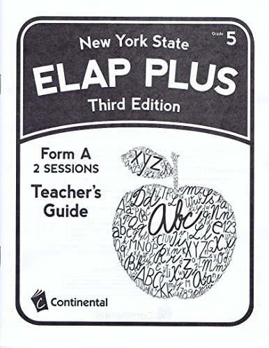 - Teacher's Guide for New York ELAP PLUS Third Edition Form A Grade 5