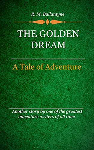 book cover of The Golden Dream