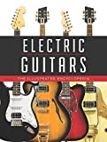 Electric Guitars: The Illustrated Encycl...