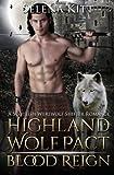 Highland Wolf Pact: Blood Reign (Volume 3)