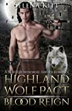 img - for Highland Wolf Pact: Blood Reign (Volume 3) book / textbook / text book