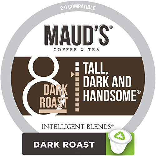 - Maud's Dark Roast Coffee (Tall Dark & Handsome), 100ct. Recyclable Single Serve Coffee Pods - Richly satisfying arabica beans California Roasted, k-cup compatible including 2.0