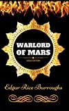 Image of Warlord of Mars: By Edgar Rice Burroughs - Illustrated