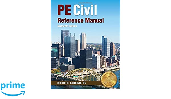 Pe civil reference manual michael r lindeburg pe 9781591265702 pe civil reference manual michael r lindeburg pe 9781591265702 amazon books fandeluxe Image collections