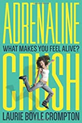 Adrenaline Crush Hardcover