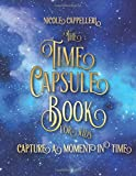The Time Capsule Book for Kids: Capture a Moment in Time