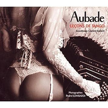 official photos amazing selection arrives Aubade - Leçons de Tango: Artistes Divers, El Arranque ...