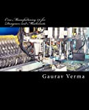 Creo Manufacturing 2. 0 for Designers and Machinists, Gaurav Verma, 1482775395