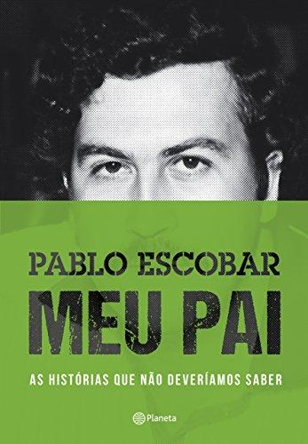 Pablo Escobar: Meu Pai 2º edição - 9788542205978 - Livros na Amazon Brasil