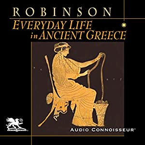 Everyday Life in Ancient Greece Audiobook
