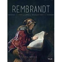 Rembrandt, l'évangile intérieur