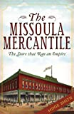 The Missoula Mercantile, Minie Smith, 1609494091
