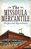 The Missoula Mercantile, Minie Smith, 1609494091