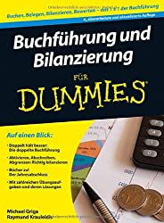 Buchführung und Bilanzierung für Dummies (Fur Dummies)