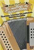 Michel Pruvot présente le meilleur de l'accordéon : Tournez, tournez les valseurs - Valses musette