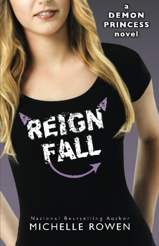 Download Reign Fall: Demon Princess (Demon Princess Novel) pdf epub