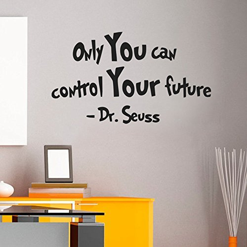Wall Decal Decor Dr Suess Wall Decal Quotes - Only you can control your future - Inspirational Vinyl Wall Art Decal Wall Lettering(Dark Brown, 13