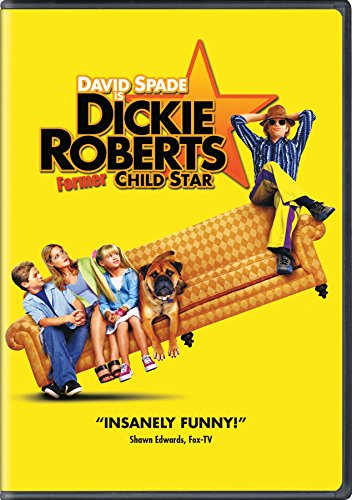 Dickie Roberts:  Former Child Star -
