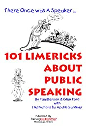 101 Limericks About Public Speaking