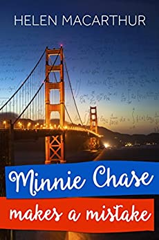 Minnie Chase Makes A Mistake by [MacArthur, Helen]