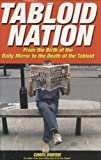 Tabloid Nation, Chris Horrie, 0233000127