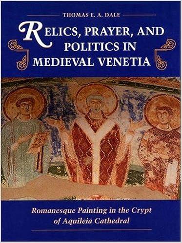 Amazon com: Relics, Prayer, and Politics in Medieval Venetia