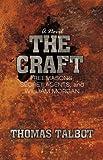 The Craft, Thomas Talbot, 1450239293